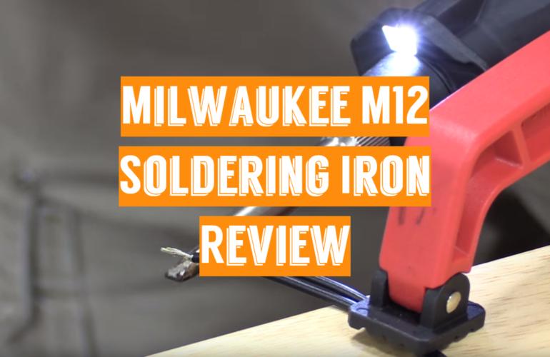 Milwaukee M12 Soldering Iron Review