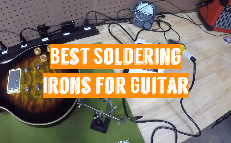 5 Best Soldering Irons for Guitar