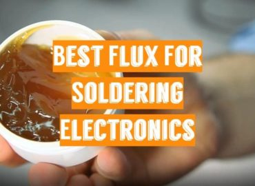 Best Flux For Soldering Electronics
