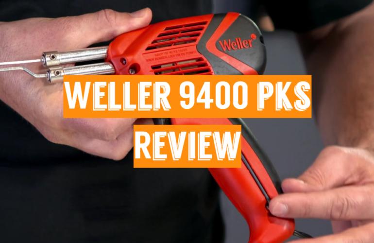 Weller 9400PKS Review