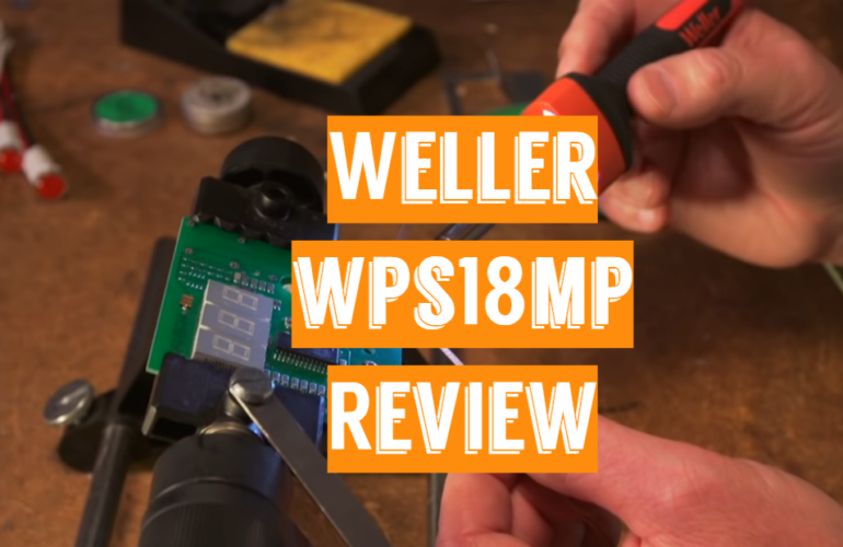 Weller WPS18MP Review