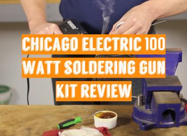 Chicago Electric 100 Watt Soldering Gun Kit Review