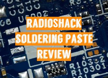 RadioShack Soldering Paste Review