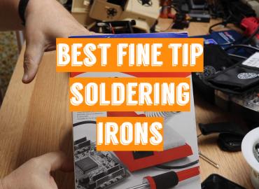 5 Best Fine Tip Soldering Irons