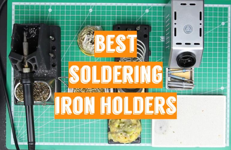 5 Best Soldering Iron Holders