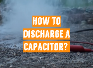 How to Discharge a Capacitor_