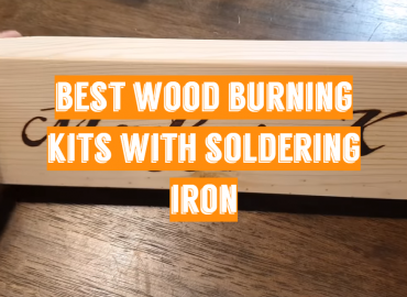 5 Best Wood Burning Kits with Soldering Iron